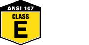 ANSI 107 - Type/Class E